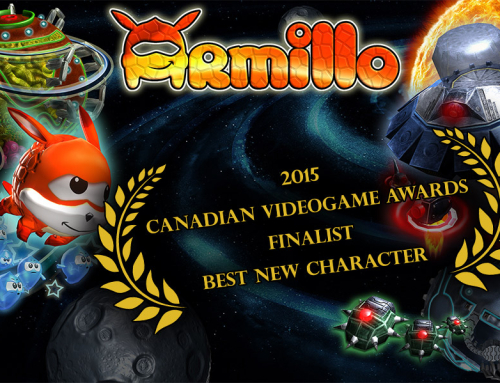 "Armillo : Finalist and Nominee for ""Best New Character"" 2015 Canadian Videogame Awards!"